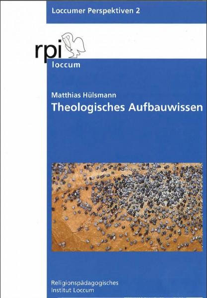 Theologisches Aufbauwissen