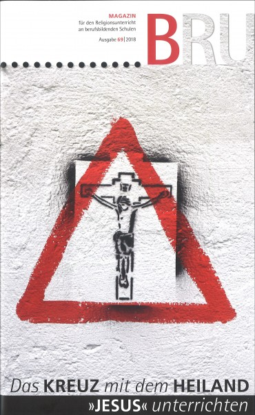 """Das Kreuz mit dem Heiland. """"Jesus"""" unterrichten"""
