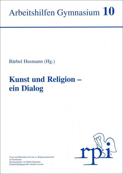 Kunst und Religion - ein Dialog
