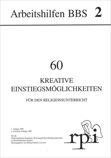 60 Kreative Einstiegsmöglichkeiten