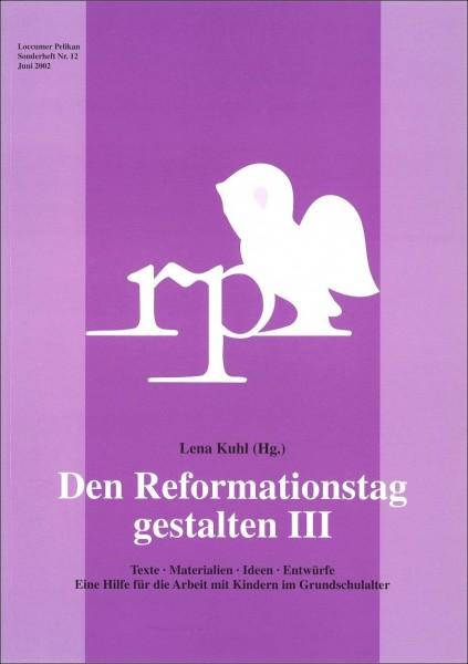 Den Reformationstag gestalten III