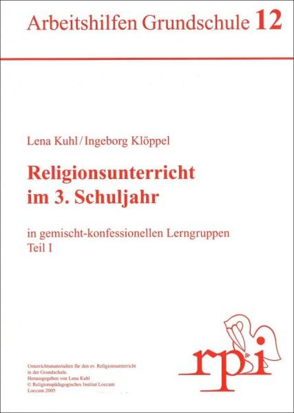 Religionsunterricht im 3. Schuljahr (Teil 1)