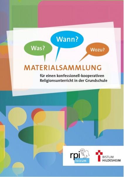 Materialsammlung für einen konfessionell-kooperativen Religionsunterricht in der Grundschule