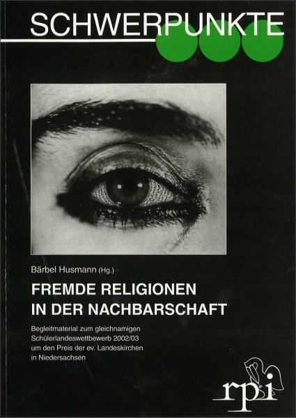 Fremde Religionen in der Nachbarschaft