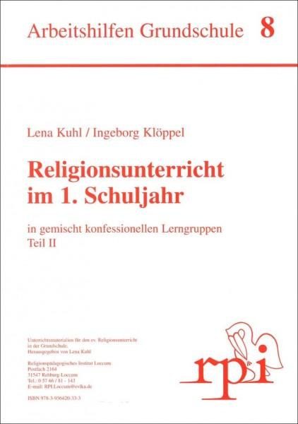Religionsunterricht im 1. Schuljahr (Teil 2)