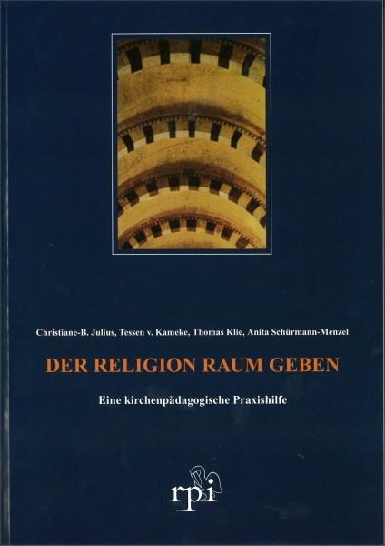 Der Religion Raum geben