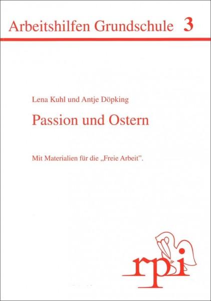 Passion und Ostern